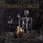 Voodoo Circle – Whiskey Fingers