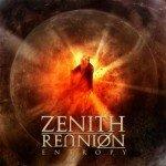 Zenith Reunion – Entropy