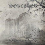 Sorcerer – In The Shadow Of The Inverted Cross