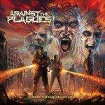 Against The Plagues – Purification Through Devastation