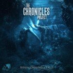 The Chronicles Project – When Darkness Falls