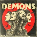 The Dahmers – Demons