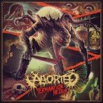 Aborted – Termination Redux