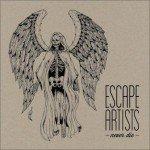 Escape Artists – Never Die