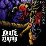 Goats Rising – Necrogoaticon