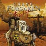 Grave Forsaken – The Fight Goes On