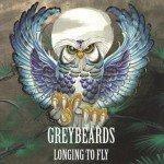 Greybeards – Longing To Fly