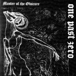 One Past Zero – Master Of The Obscure