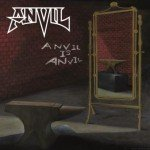 Anvil – Anvil Is Anvil