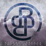 Balance Breach – Incarceration