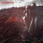 Eshtadur – Oblivion