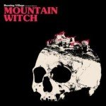 Mountain Witch – Burning Village
