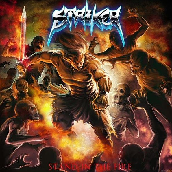 Striker - Stand In The Fire album artwork, Striker - Stand In The Fire album cover, Striker - Stand In The Fire cover artwork, Striker - Stand In The Fire cd cover