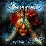BESEECH – MY DARKNESS, DARKNESS