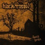 Black Mood – Squalid Garden