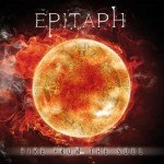 Epitaph – Fire From The Soul