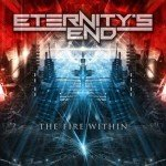 Eternity's End – The Fire Within