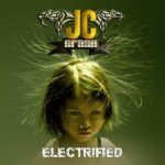 JC Crash – Electrified