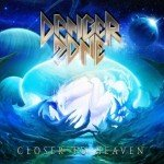 Danger Zone – Closer To Heaven