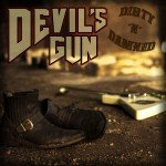 Devil's Gun – Dirty N Damned