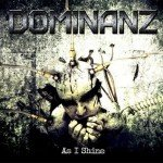 Dominanz – As I Shine