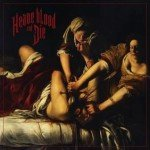 Heave Blood & Die – Heave Blood And Die