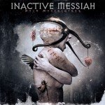 INACTIVE MESSIAH – DARK MASTERPIECE