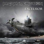 Mad Hatters Den – Excelsior