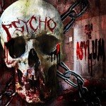 Psycho – From The Asylum