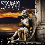 SIXX:A.M. – Prayers For The Damned (Vol. 1)