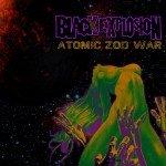 Black Explosion – Atomic Zod War