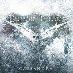 Blue Sky Theory – Cassandra