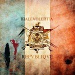Malevolentia – République