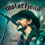 Motörhead – Clean Your Clock