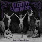 Bloody Hammers – Lovely Sort of Death