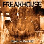 Freakhouse – Angels In Chemistry