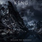 King – Reclaim The Darkness