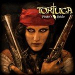 Tortuga – Pirate's Bride