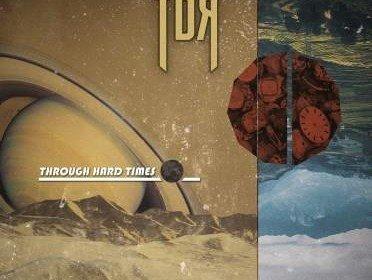 tdr_-_through_the_hard_times