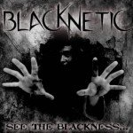 Blacknetic – See the Blackness…