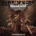 Debauchery Vs Blood God – Thunderbeast