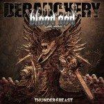 Debauchery Vs Blood God – Thunderbeast