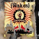 The Wakes – Venceremos