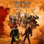 Meat Loaf – Braver Than We Are