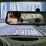 Seventh Station – Between Life and Dreams