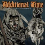 Additional Time – Wolves Amongst Sheep