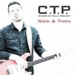 C.T.P. – Now & Then