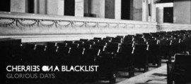 Cherries_On_A_Blacklist_-_Glorious_Days
