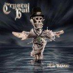 Crystal Ball – Deja – Voodoo