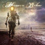 Heaven Below – Good Morning Apocalypse